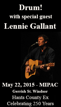 DRUM! with special guest Lennie Gallant @ Mermaid Imperial Performing Art Center | Windsor | Nova Scotia | Canada